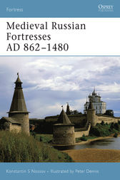 Medieval Russian Fortresses AD 862-1480 by Konstantin Nossov