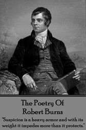 Robert Burns, The Poetry Of by Robert Burns