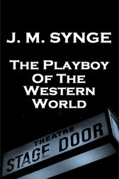 The Playboy Of The Western World by JM Synge