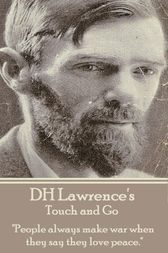 Touch and Go by D.H. Lawrence
