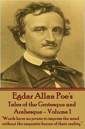 Tales of the Grotesque and Arabesque by Edgar Allan Poe