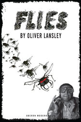 Flies by Oliver Lansley