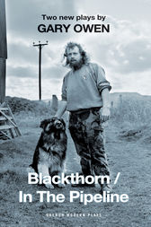 Blackthorn / In the Pipeline by Gary Owen