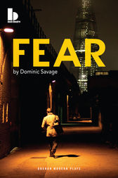 Fear by Dominic Savage