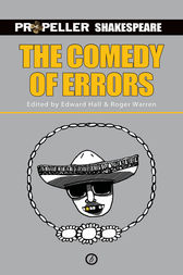 The Comedy of Errors (Propeller Shakespeare) by William Shakespeare