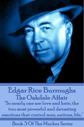 The Oakdale Affair by Edgar Rice Burroughs