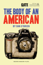 The Body of an American by Dan O'Brien
