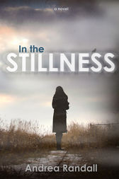 In The Stillness by Andrea Randall