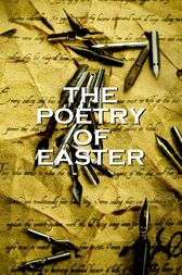 The Poetry Of Easter by Robert Browning