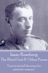 The Blind God & Other Poems by Isaac Rosenberg