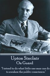 On Guard by Upton Sinclair