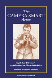 The Camera Smart Actor by Richard Brestoff