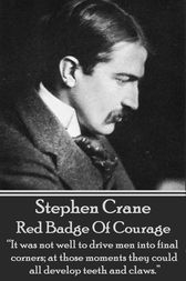 Red Badge Of Courage by Stephen Crane