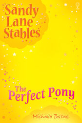 The Perfect Pony by Michelle Bates
