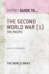 The Second World War (1): The Pacific by David Horner