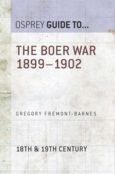 The Boer War 1899–1902 by Gregory Fremont-Barnes