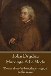 Marriage A La Mode by John Dryden