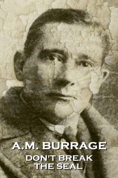Don't Break The Seal by A.M. Burrage