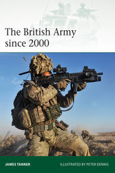 The British Army since 2000 by James Tanner