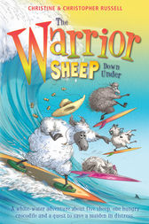 The Warrior Sheep Go Down Under by Christine Russell