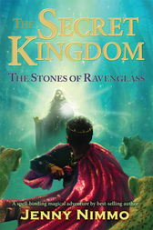 The Secret Kingdom: Stones of Ravenglass by Jenny Nimmo