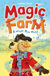 Magic Farm: A Whole New World by Sam Birch