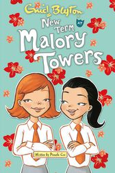 New Term at Malory Towers by Pamela Cox