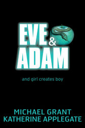 Eve and Adam by Katherine Applegate