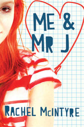 Me and Mr J by Rachel McIntyre
