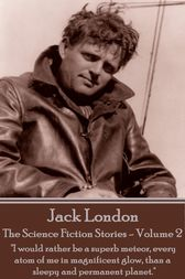 The Science Fiction Stories - Volume 2 by Jack London