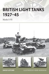 British Light Tanks 1927–45 by David Fletcher