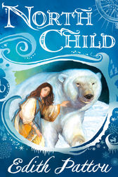 North Child by Edith Pattou