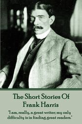 Frank Harris - The Short Stories by Frank Harris