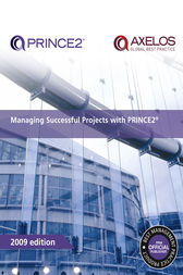 Managing Successful Projects with PRINCE2 2009 Edition by AXELOS AXELOS
