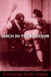 Birch in the Boudoir by Author Anonymous