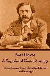 A Sappho of Green Springs by Bret Harte