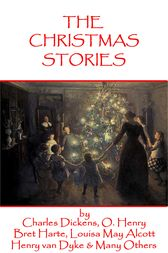 Christmas Short Stories, Featuring Charles Dickens, Leo Tolstoy, Louisa May Alcott & Many More by Arthur Conan Doyle