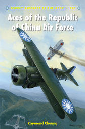 Aces of the Republic of China Air Force by Raymond Cheung