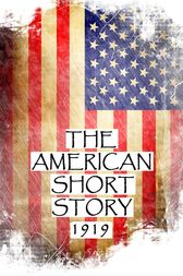 The American Short Story, 1919 by Henry Goodman