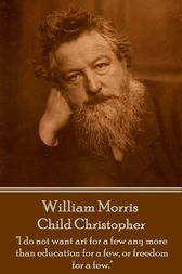 Child Christopher by William Morris