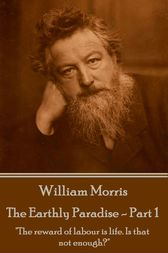 The Earthly Paradise - Part 1 by William Morris