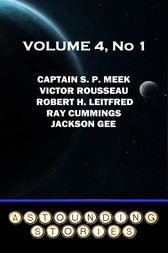 Astounding Stories - Volume 4, No. 1 by Ray Cummings