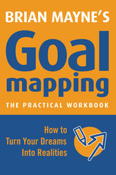 Goal Mapping by Brian Mayne