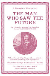 The Man Who Saw the Future by Catherine Blackledge