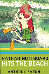 Nathan Nuttboard Hits The Beach by Anthony Eaton