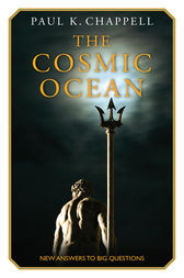 The Cosmic Ocean by Paul K. Chappell