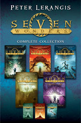 Seven Wonders Complete Collection by Peter Lerangis