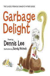 Garbage Delight by Dennis Lee