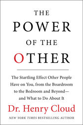 The Power of the Other by Henry Cloud