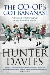 The Co-Op's Got Bananas by Hunter Davies